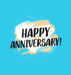 Happy anniversary typographic greeting card vector