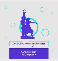 lets explore the beauty of rabochiy and vector image