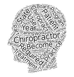 Requirements to become a chiropractor text vector