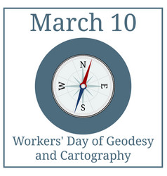 workers day geodesy and cartography compass vector image