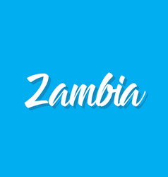 zambia text design calligraphy vector image