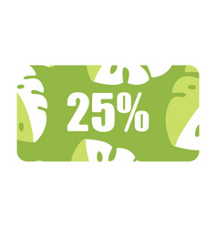 discount coupons 25 percent discount special vector image