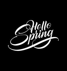 hand drawn lettering hello spring elegant modern vector image