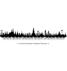silhouette to bangkok in thailand and landmarks vector image