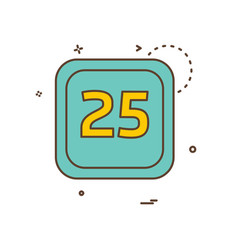 25 date calender icon design vector image