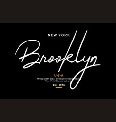 brooklyn usa typography design for t-shirt vector image
