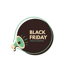 black friday megaphone with bubble speech concept vector image