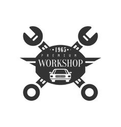 Repair Workshop Black And White Label Design vector image vector image