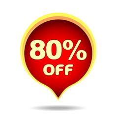 80 percent off speech bubble sticker label or vector image