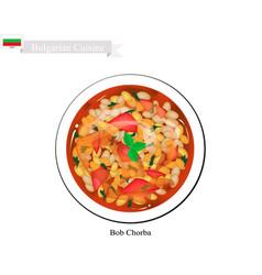 Bob chorba a national bulgarian dish vector