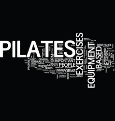 Forms of pilates text background word cloud vector