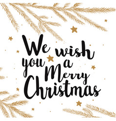 We wish you a merry christmas text calligraphy vector