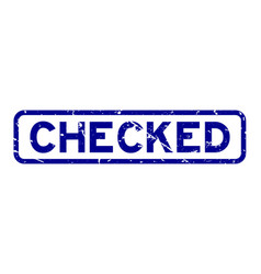 Grunge blue checked word rubber seal stamp on vector