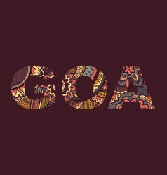 inscription goa in style abstract hand vector image