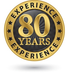 80 years experience gold label vector image vector image
