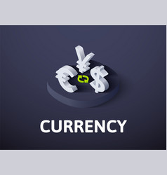 currency isometric icon isolated on color vector image