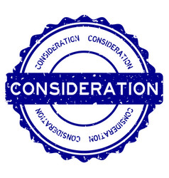 Grunge blue consideration word round rubber seal vector