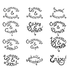 Set 1 of curly lettering phrases for coffee shop vector