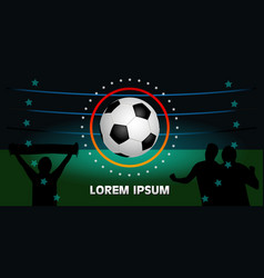 banner on a dark background the soccer ball in vector image