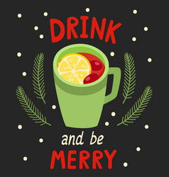 Poster with cup mulled wine on black vector