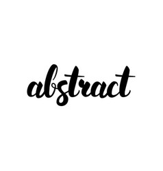 Abstract handwritten lettering vector
