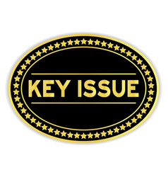 Black and gold color sticker in word key issue on vector