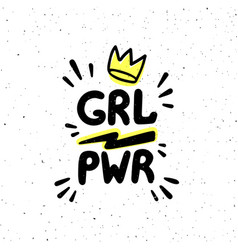 Grl pwr quote girl power hand drawing inscription vector