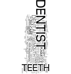 yes you have to go to the dentist text word cloud vector image