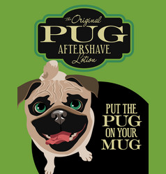 imaginary advertisement pug dog poster vector image