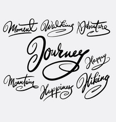 Journey and moment hand written typography vector