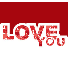 Valentine day love you heart text image vector