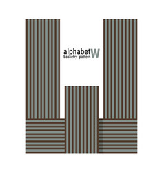 W - unique alphabet design with basketry pattern vector