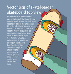 young men legs of skateboarder skateboard top view vector image