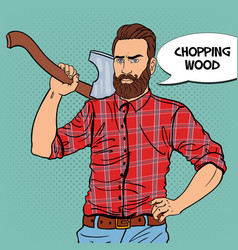 pop art woodcutter with beard and axe vector image