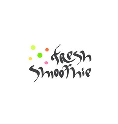 Fresh smoothie hand drawn text vector