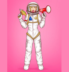 pop art spacewoman holds megaphone loud vector image