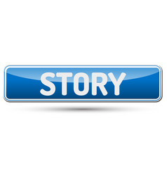 story - abstract beautiful button with text vector image