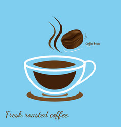 hot coffee cup with coffee bean fresh roasted vector image
