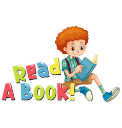 font design for word read a book with boy reading vector image