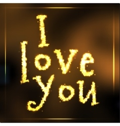 Hand written sparkling golden words i love you vector image