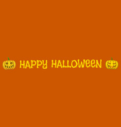 happy halloween web banner with pumpkin vector image