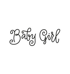 Modern calligraphy lettering of baby girl in black vector