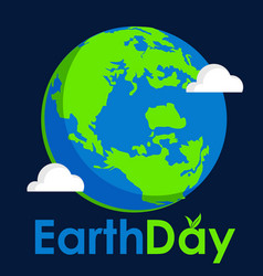 earth day text and world flat graphic vector image