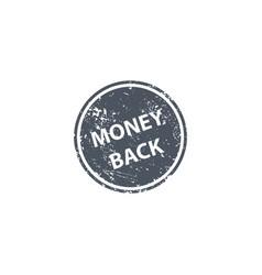 Money back stamp texture rubber cliche imprint vector
