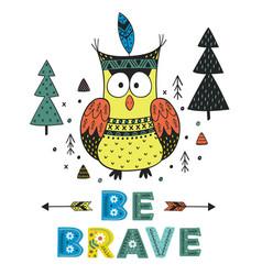 owl be brave in scandinavian style vector image