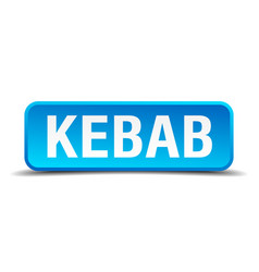kebab blue 3d realistic square isolated button vector image