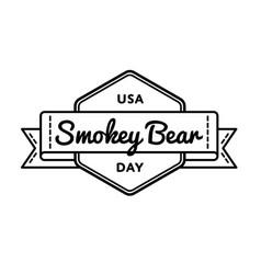 usa smokey bear day greeting emblem vector image