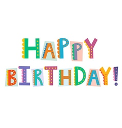 Happy birthday funny text isolated on white vector