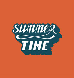 Hand written lettering summer time vector