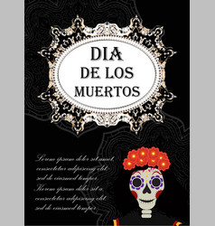day of the dead flyer poster invitation dia de vector image vector image